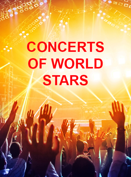 Concerts of world stars